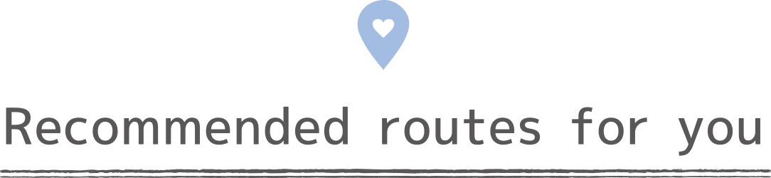 Recommended routes for you